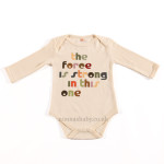"Baby Bodysuit ""The Force is Strong in This One"""