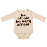 "Baby Bodysuit ""Be Afraid Be Very Afraid"""
