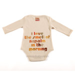 "Baby Bodysuit ""I Love The Smell of Napalm in The Morning"""