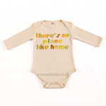 "Baby Bodysuit ""There's No Place Like Home"""